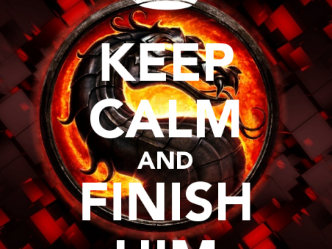 keep-calm-and-finish-him-33